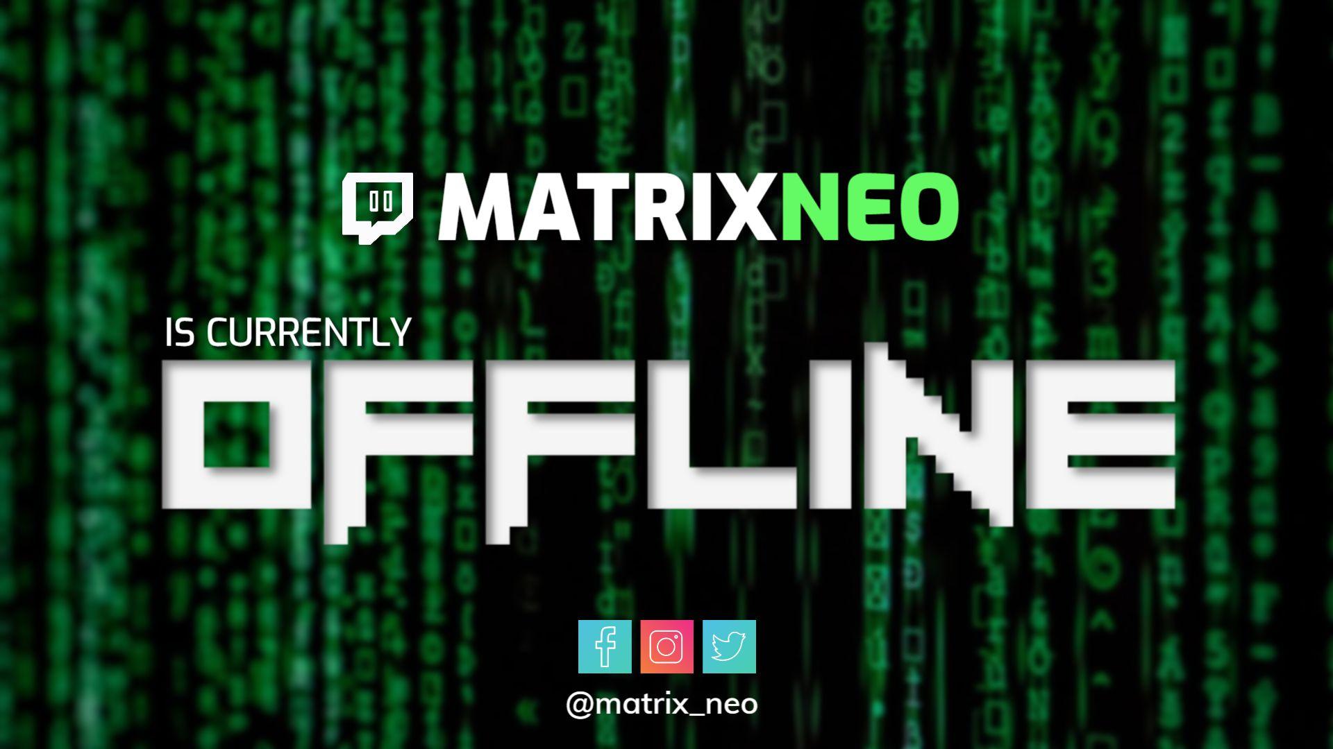 Matrix Twitch Offline Banner Template