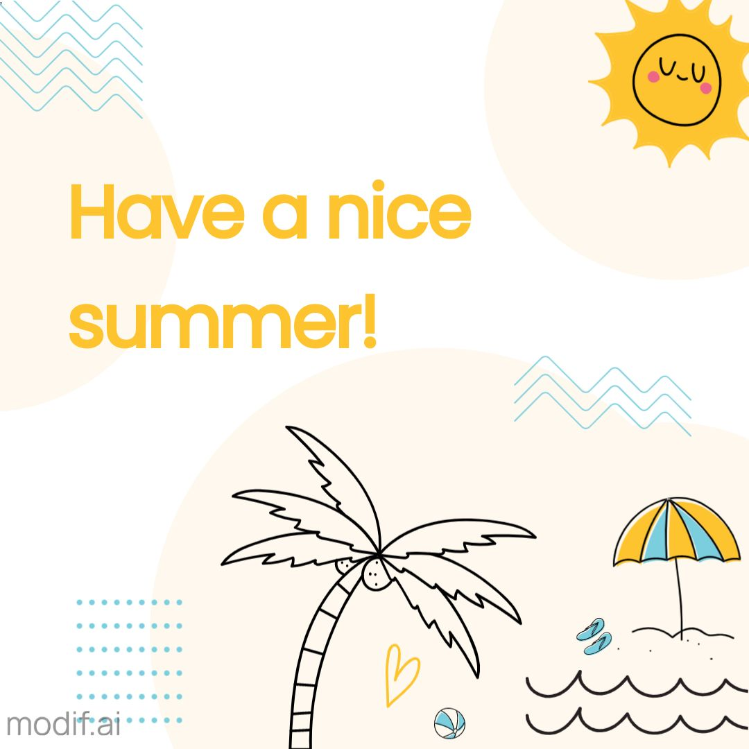 Nice a Nice Summer Instagram Greeting
