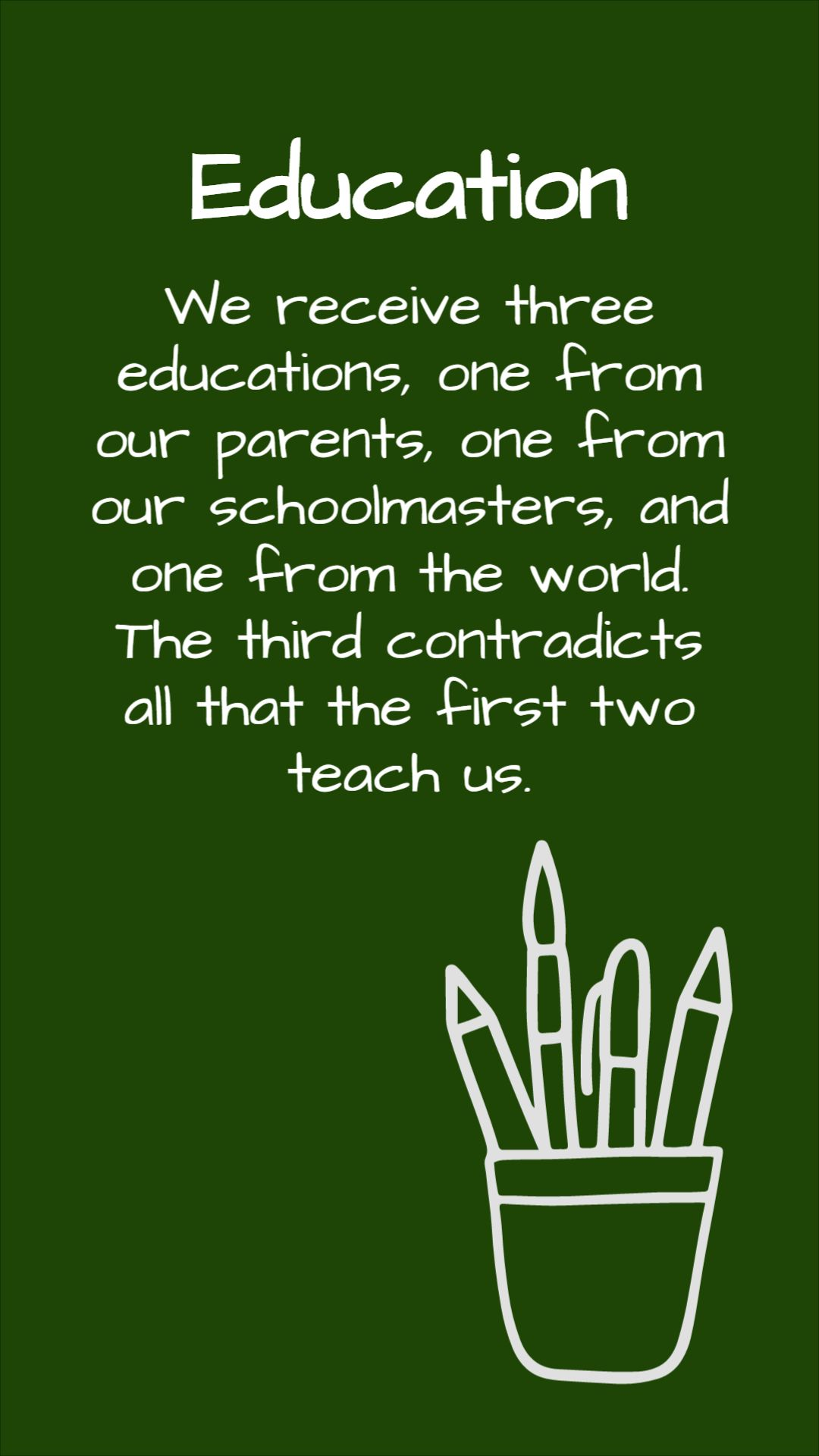 Quotes about Educations (pencils)