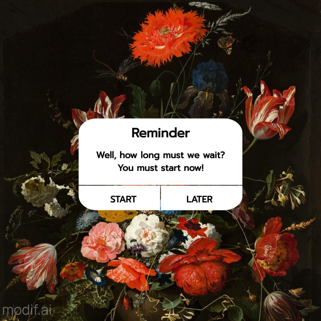 Start Now Reminder Template