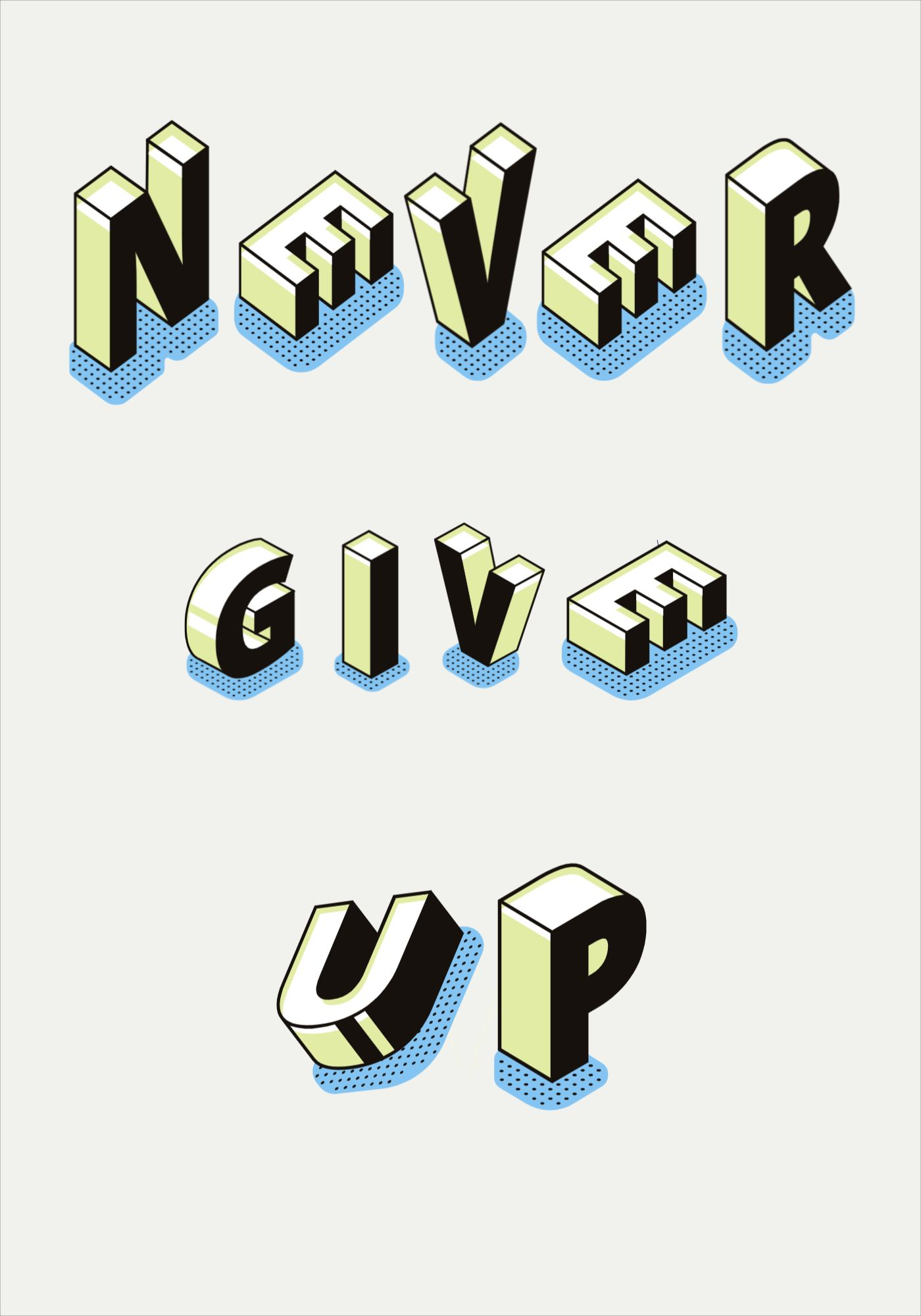 Poster Design Never Give Up