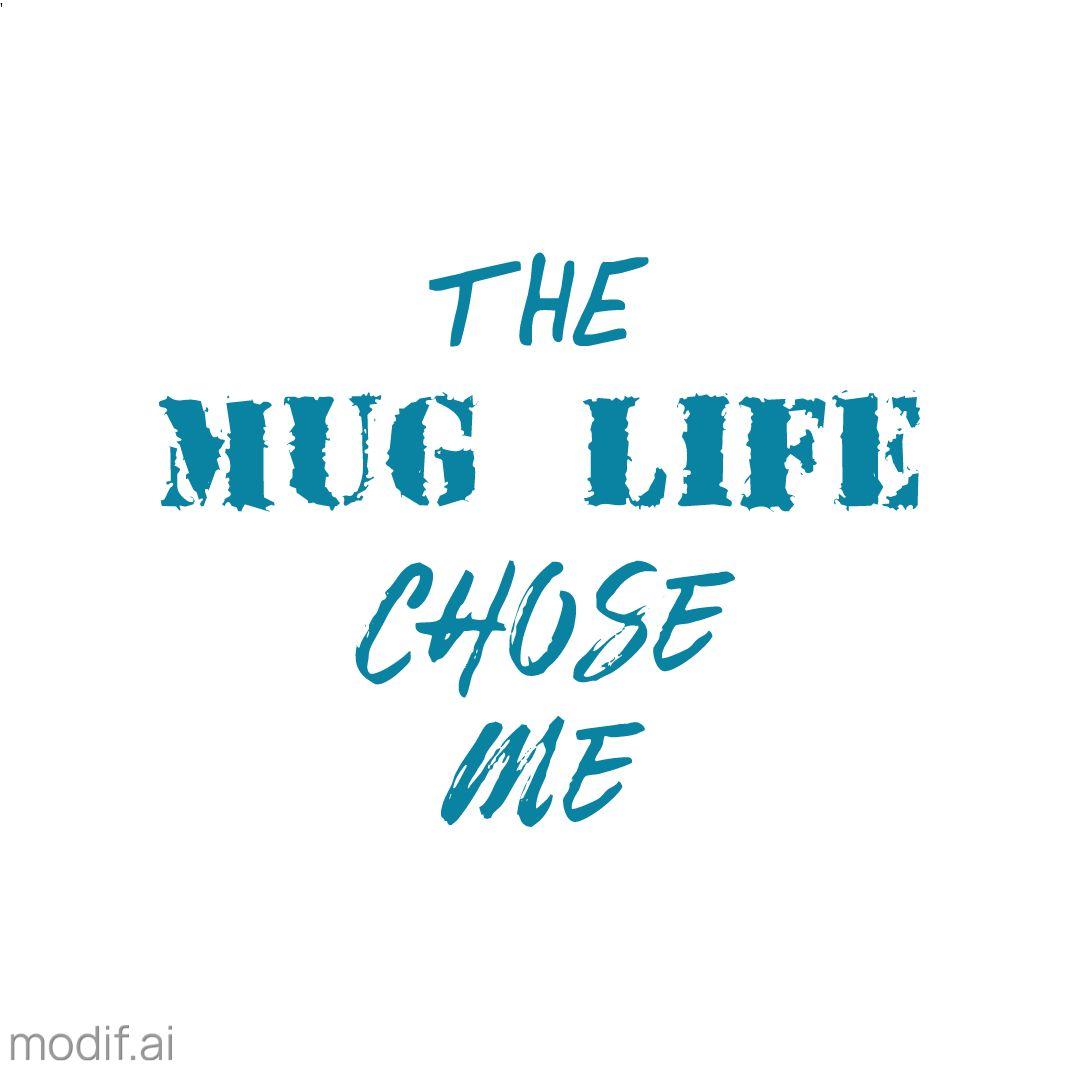 Mug Life Design Template