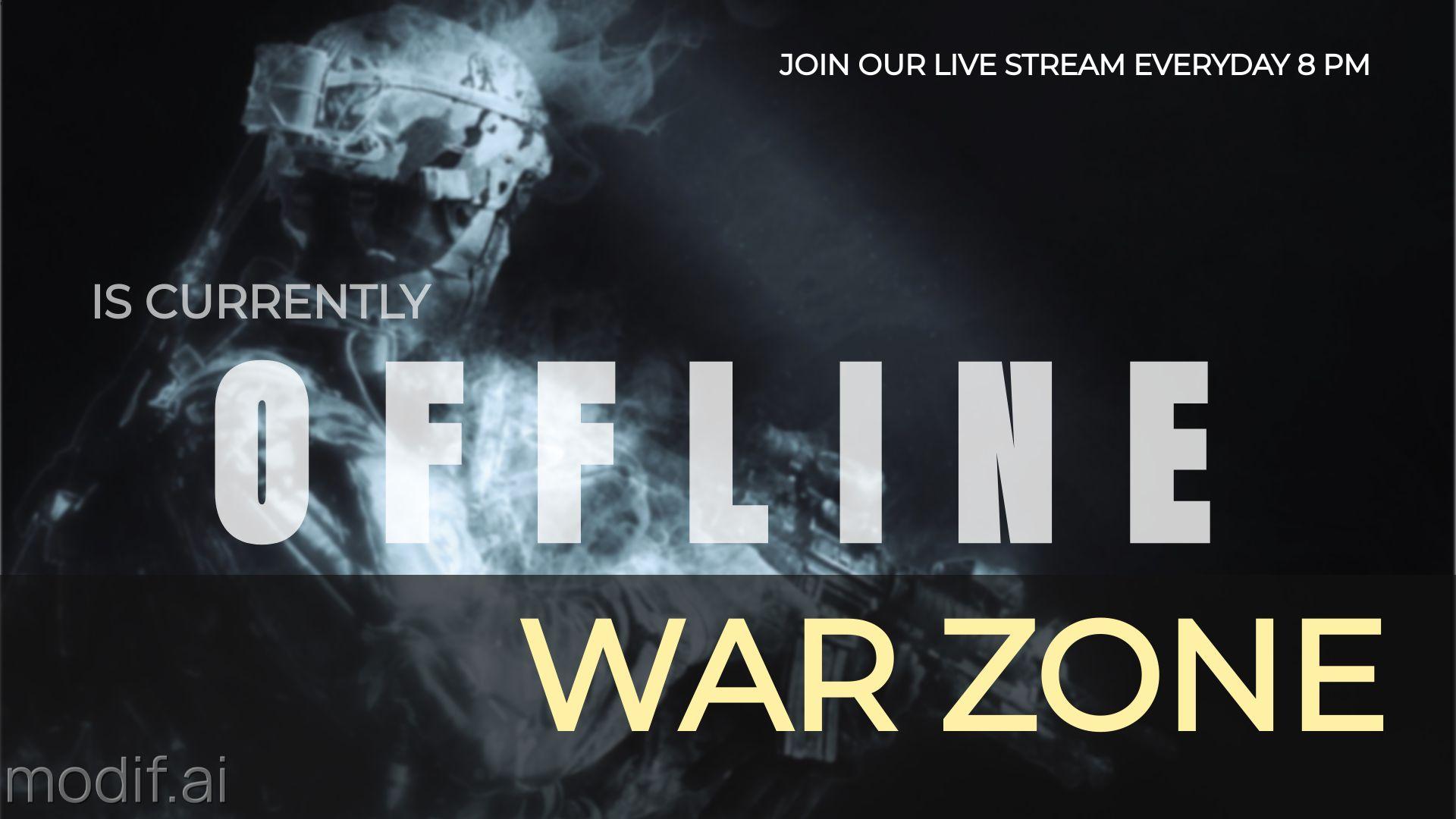 War Zone Twitch Offline Banner Design